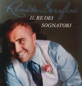 """""""Il re dei sognatori"""" Renato Serafini"""