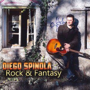 """Diego Spinola """"Rock & Fantasy"""""""